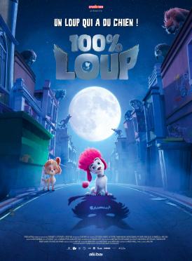 Affiche du film 100% loup au cinéma Paradiso de St MArtin en Haut