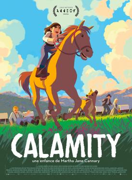 Affiche du film Calamity, une enfance de Martha Jane Cannary au cinéma Paradiso de St MArtin en Haut
