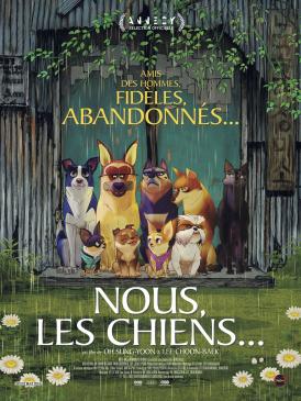 Affiche du film Nous, les chiens au cinéma Paradiso de St MArtin en Haut
