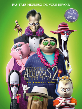 Affiche du film La Famille Addams 2 : une virée d'enfer au cinéma Paradiso de St MArtin en Haut