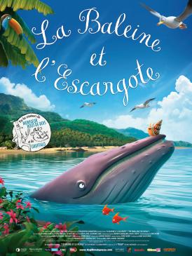 Affiche du film La Baleine et l'escargote au cinéma Paradiso de St MArtin en Haut