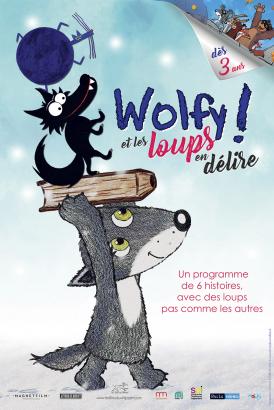 Affiche du film Wolfy & les loups en délire au cinéma Paradiso de St MArtin en Haut
